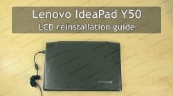 Lenovo IdeaPad Y50 LCD installation guide