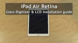 iPad Air 2 LCD and Glass Digitizer Touchscreen Replacement